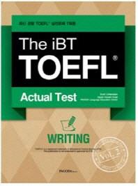The iBT TOEFL Actual Test Vol. 2: Writing