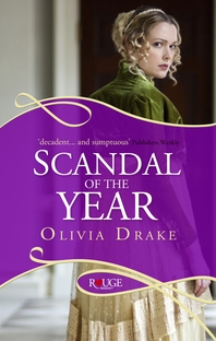Scandal of the Year  A Rouge Regency Romance