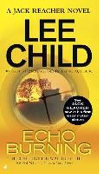 Echo Burning ( Jack Reacher Novels #05 )