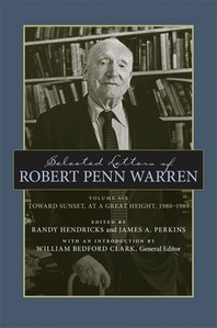 Selected Letters of Robert Penn Warren, Volume 6