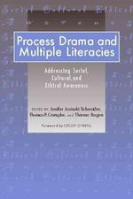 Process Drama and Multiple Literacies