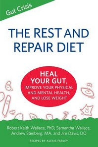 The Rest and Repair Diet