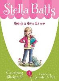 Stella Batts Needs a New Name