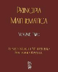 Principia Mathematica - Volume Two