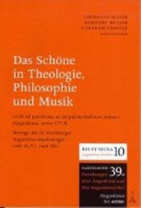 Das Schoene in Theologie, Philosophie und Musik