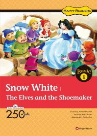 Snow White The Elves and the Shoemaker