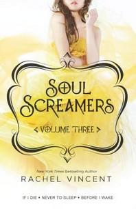 Soul Screamers Volume Three