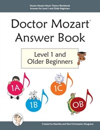 Doctor Mozart Music Theory Workbook Answers for Level 1 and Older Beginners