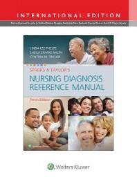 Sparks & Taylor's Nursing Diagnosis Reference Manual, International Edition