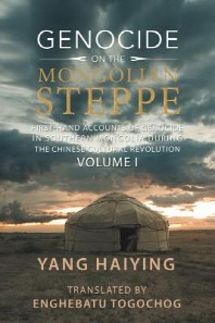 Genocide on the Mongolian Steppe