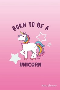 Born to be a Unicorn 2020 Planner