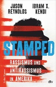 Stamped - Rassismus und Antirassismus in Amerika