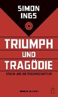 Triumph und Tragoedie