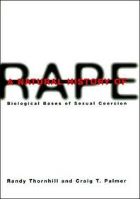 A Natural History of Rape