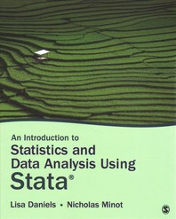 An Introduction to Statistics and Data Analysis Using Stata(r)