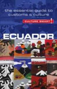 Ecuador - Culture Smart!, Volume 56