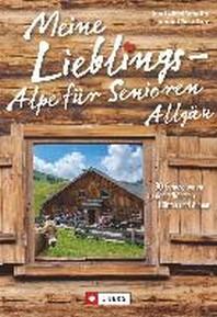 Meine Lieblings-Alpe fuer Senioren Allgaeu