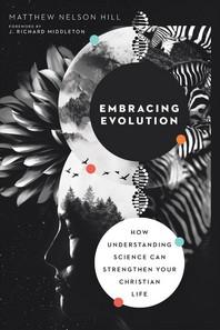 Embracing Evolution