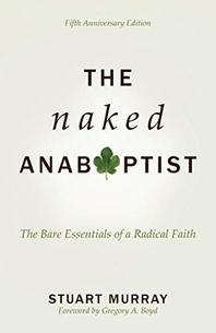The Naked Anabaptist