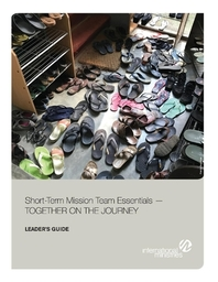 Short-Term Mission Team Essentials - Together on the Journey