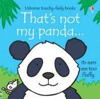 That's Not My Panda. Written by Fiona Watt