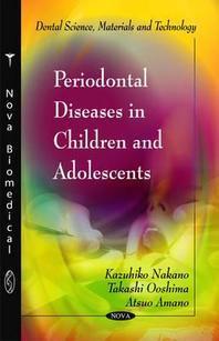 Periodontal Diseases in Children & Adolescents