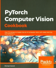 PyTorch Computer Vision Cookbook