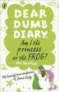 Am I the Princess or the Frog?. by Jim Benton