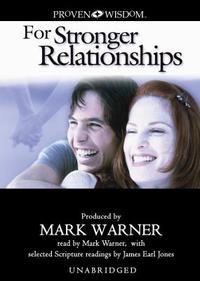 Proven Wisdom for Stronger Relationships Lib/E