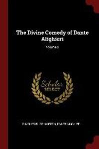 The Divine Comedy of Dante Alighieri; Volume 2