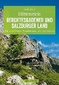 Huettenziele Berchtesgadener und Salzburger Land
