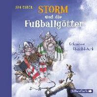 Storm und die Fussballgoetter (Storm oder die Erfindung des Fussballs 2)