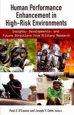 Human Performance Enhancement in High-Risk Environments