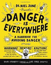 Danger Is Everywhere (Book 1)