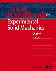 Springer Handbook of Experimental Solid Mechanics [With DVD ROM]