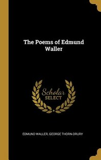 The Poems of Edmund Waller