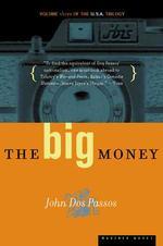 The Big Money, 3