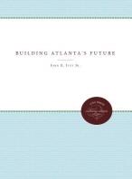 Building Atlanta's Future