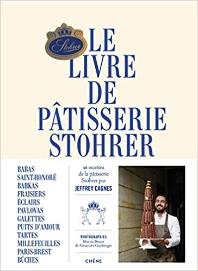 Le livre de patisserie Stohrer par Jeffrey Cagnes (Francais)