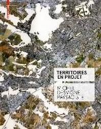 Territoires En Projet : Michel Desvigne Paysagiste