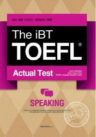 The iBT TOEFL Actual Test Vol. 2: Speaking