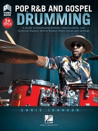 Pop, R&B and Gospel Drumming by Chris Johnson - Book with 3+ Hours of Video Content