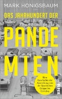 Das Jahrhundert der Pandemien