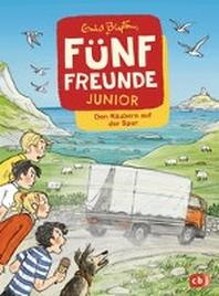 Fuenf Freunde JUNIOR - Den Raeubern auf der Spur