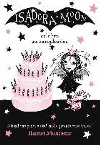 Isadora Moon Celebra Su Cumpleanos (Isadora Moon 3) / Isadora Moon Has a Birthday (Isadora Moon, Book 3)