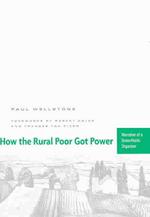 How the Rural Poor Got Power