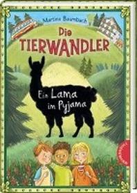 Die Tierwandler 4: Ein Lama im Pyjama