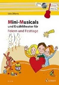 Mini-Musicals und Erzaehltheater fuer Feiern und Festtage