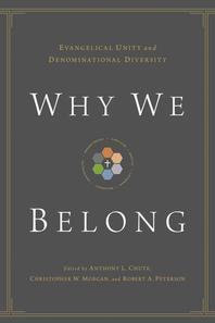 Why We Belong