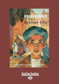 The Breadwinner (Large Print 16pt)